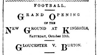 First Match at Kingsholm - 10 Oct 1891 - Gloucester v. Burton
