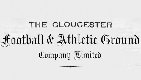 Transcripts from the Minute Book of the Gloucester Football & Athletic Ground Company Ltd
