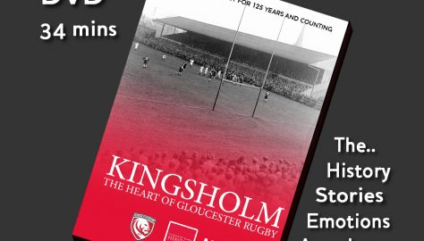 """Kingsholm - The Heart of Gloucester Rugby"""